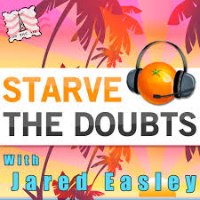 Starve the Doubts Podcast