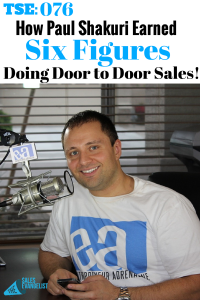 Paul Shakuri, Door to Door Sales, Alarm Systems