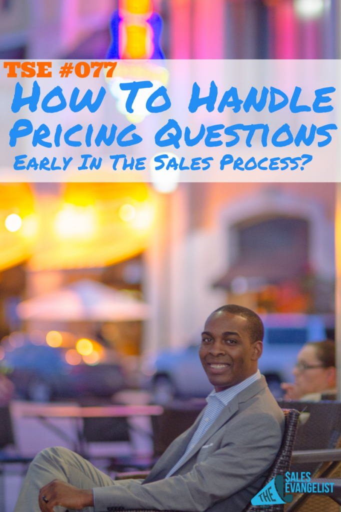 The Sales Evangelist, Pricing Questions