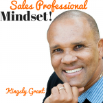 Kingsley Grant; Fear of Rejection, Sales Coaching