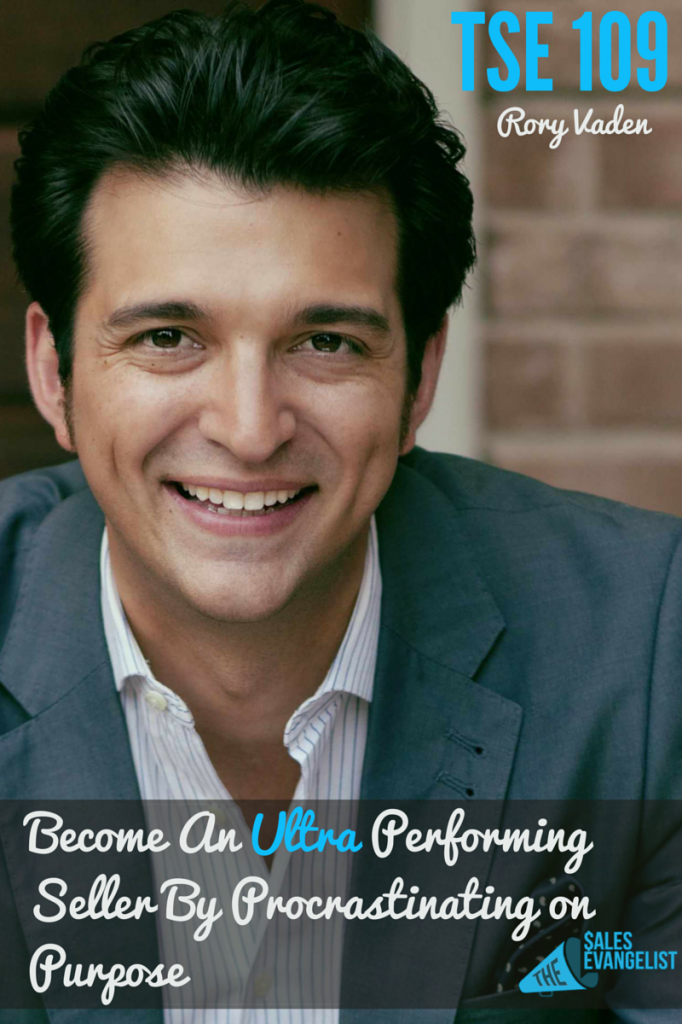 Rory Vaden, Ultra Performer, Procrastinate