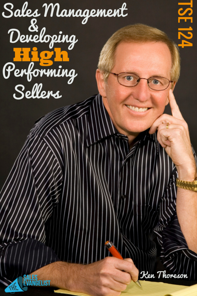 The Sales Evangelist; Ken Thoreson, Sales Management