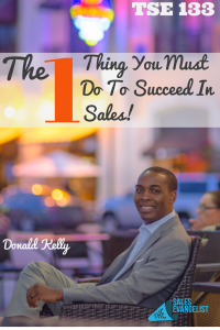 Sales Success;  The Sales Evangelist;  Donald Kelly