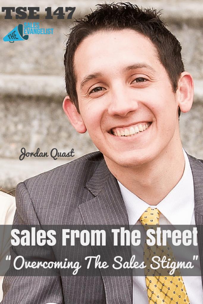 Sales Stigma, Donald Kelly, Jordan Quast