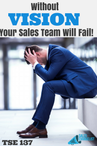 Vision, Sales Training, Donald Kelly, The Sales Evangelist