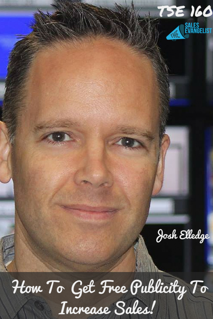 Josh-Elledge, The Sales Evangelist, Free Publicity, PR Donald Kelly