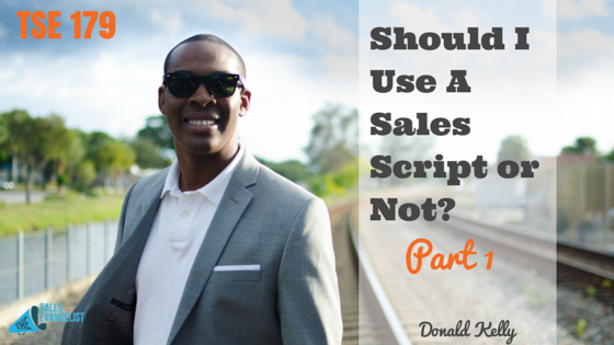 Sales Script, Donald Kelly, The Sales Evangelist
