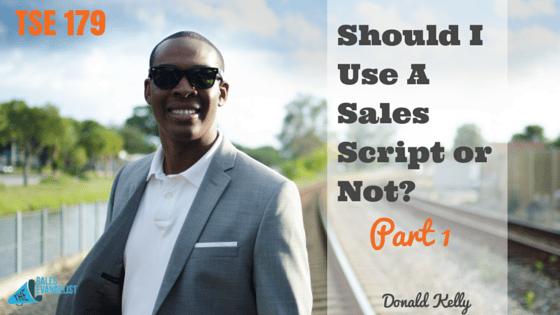 Sales Script, Donald Kelly, The Sales Evangelist