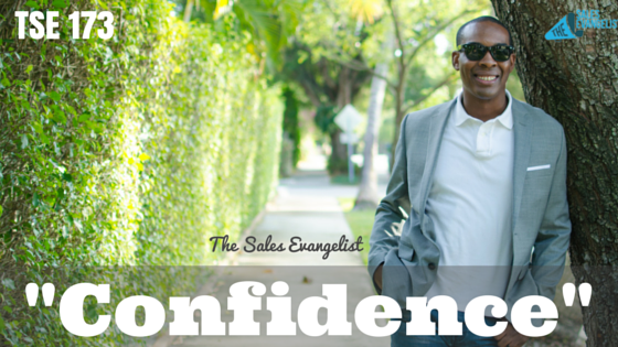 The Sales Evangelist, Donald Kelly, Confidence, Salesperson