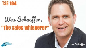 The Sales Whispperer, Wes Schaeffer, Donald Kelly, The Sales Evangelist