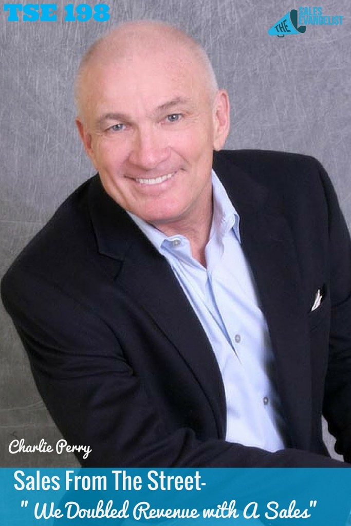 Sales process, Prospecting, Business Management, Charlie Perry, The Sales Evangelist Podcast