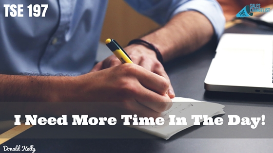 The Sales Evangelist Podcast, Best Sales Podcast, Sales Training, Time Management , Donald Kelly