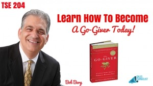 Bob Burg, The Go-Giver, Donald Kelly, The Sales Evangelist