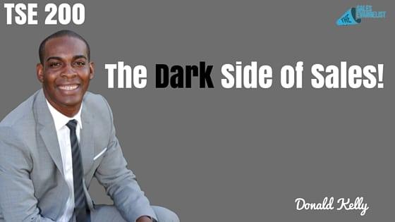 The Dark Side of Sales, Sales Motivation, Donald Kelly, The Sales Evangelist