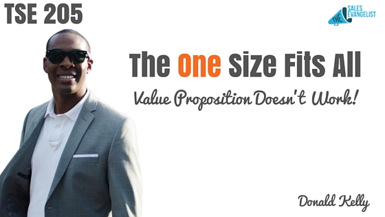 Value Proposition, Value, Donald Kelly, The Sales Evangelist