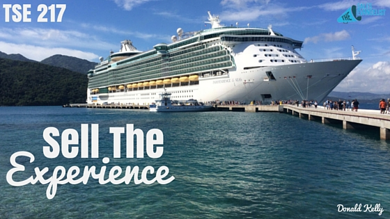 Sell The Experience, Donald Kelly, Sales Prospecting, The Best Sales Podcast, Royal Caribbean