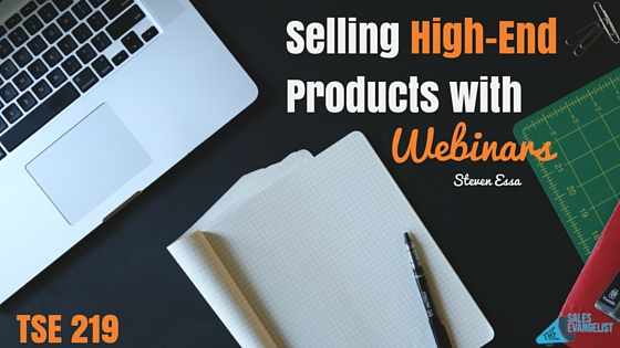 Webinars, Sales Training, High-End Products, Donald Kelly, The Sales Evangelist