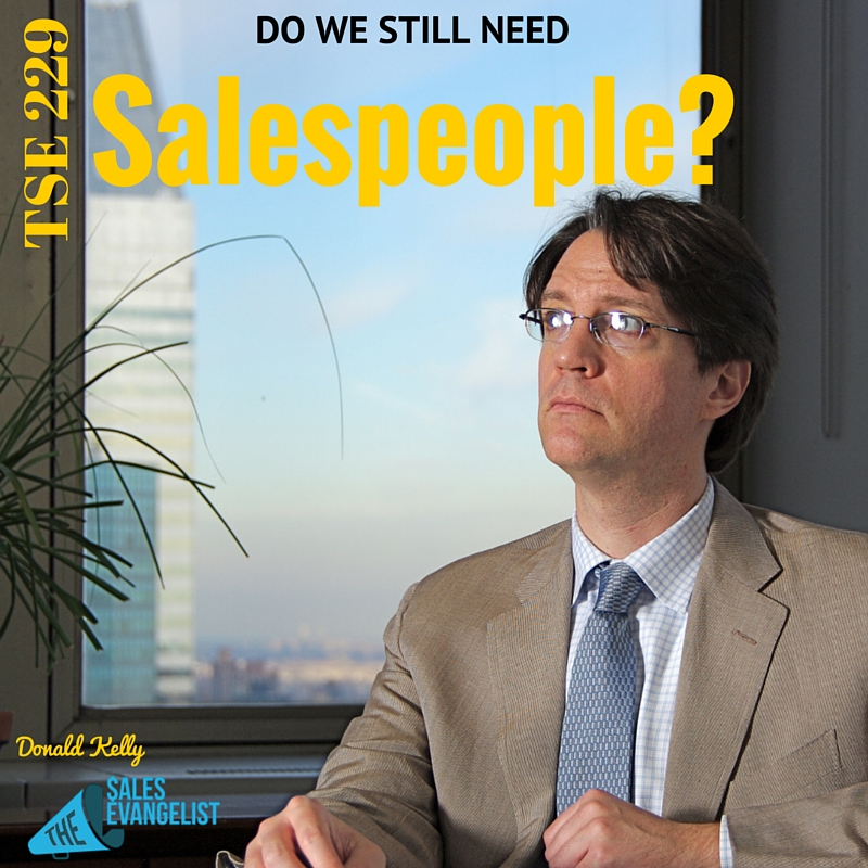 Salespeople, Donald Kelly, The Sales Evangelist Podcast, Donald Kelly
