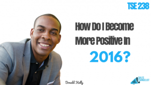 The Sales Evangelist, Donald Kelly, Sales Podcast, Positive Thinking