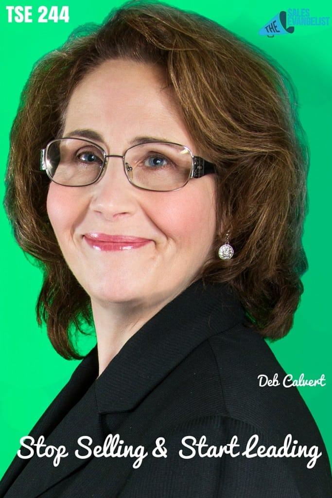 Deb Calvert, The Sales Evangelist Podcast, Donald Kelly, Sales Evangelist, Best Sales Podcast