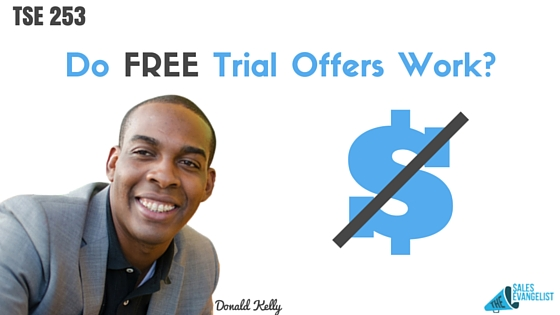 Free Trial, Donald Kelly, Sales Podcast, Mastermind