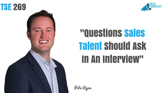 The Sales Evangelist, Pete Ryan, Sales Questions, Salespeople