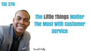 Donald Kelly, The Sales Evangelist, Sales Podcast, Customer Service