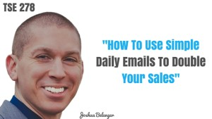 The Sales Evangelist, Sales Podcast, Donald Kelly, Email Selling