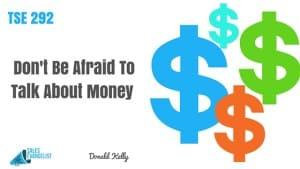 The Sales Evangelist, Donald Kelly, Sales Podcast, Sales People Talking Money