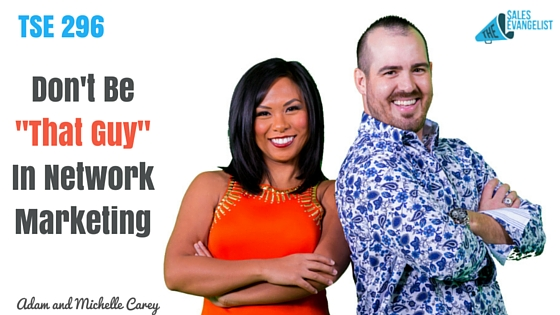 Adam and Michelle Carey, The Sales Evangelist, Donald Kelly, Best Sales Podcast