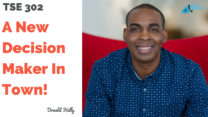Decision Maker, Donald Kelly, The Sales Evangelist Podcast, Sales Coaching