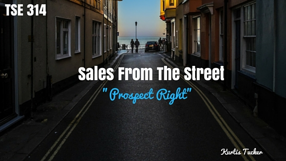 Prospecting, Sales Growth, Building Business, Donald Kelly, The Sales Evangelist Podcast