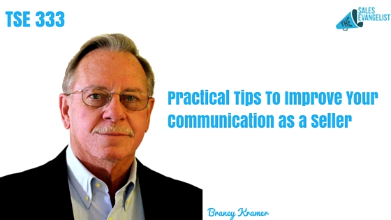 Communication, Barney Kramer, The Sales Evangelist Podcast, Donald Kelly