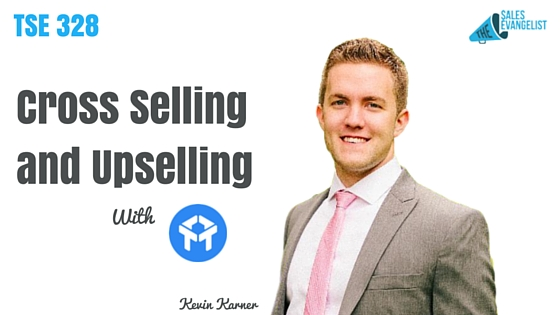 Cross Selling, Upselling ,Drift Startup, The Sales Evangelist Podcast