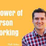 Matt Holmes, Donald Kelly, In Person Networking, Handshakin