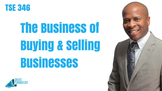 Ace Chapman, The Sales Evangelist Podcast, Best Sales Podcast