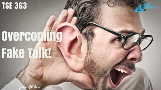 John R. Stoker, Donald Kelly, The Sales Evangelist Podcast, Overcoming Fake Talk