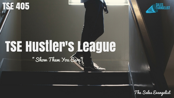 "TSE 405: TSE Hustler's League-""Show Them You Care"""