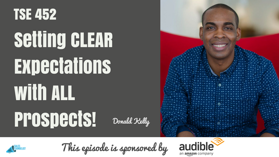 Donald Kelly, The Sales Evangelist, The Best Sales Podcast