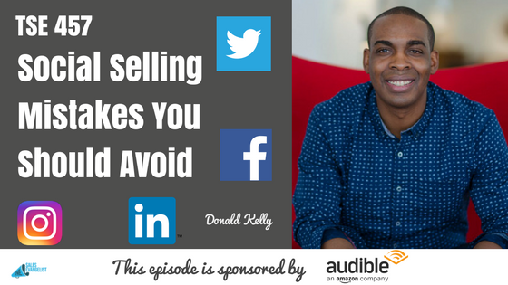 Social Selling, Donald Kelly, The Sales Evangelist, Best Sales Podcast