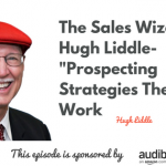 Sales Prospecting, The Sales Wizard, The Sales Evangelist Podcast, Donald Kelly
