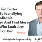 John Dwyer; Donald Kelly, The Best Sales Podcast