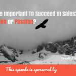 Determination, Passion, Sales Success; Donald Kelly