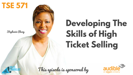 Stephanie Chung, Donald Kelly, The Sales Evangelist, High Ticket Sales