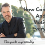 Motivation, Donald Kelly, The Sales Evangelist, Shawn Anderson