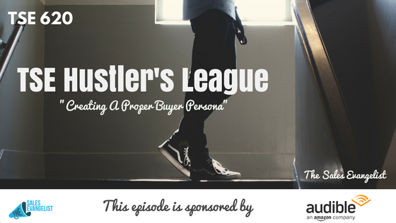 Buyer Persona, Donald Kelly, The Sales Evangelist, TSE Hustler's League