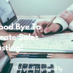 Sales forecast, Donald Kelly, The Sales Evangelist Podcast, Salesforce