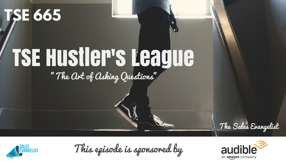 Asking Questions, TSE Hustler's League, Donald Kelly, The Sales Evangelist