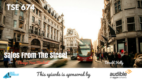 Curtis Rapp, Donald Kelly, Sales Mindset, Sales from the Street