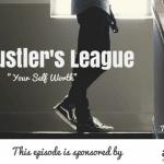 TSE Hustler's League, Donald Kelly, Self Worth, Sales